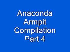 Anaconda armpit Compilation